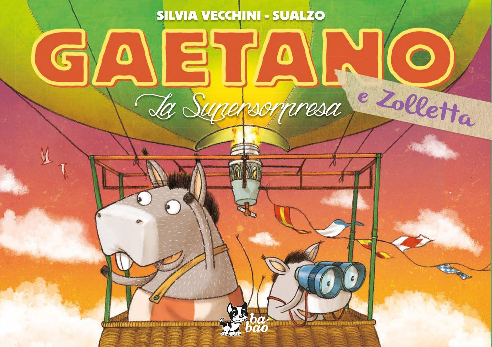 Gaetano e Zolletta La super sorpresa