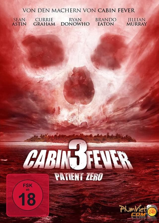 xem phim Trạm Dừng Tử Thần 3 - Cabin Fever 3: Patient Zero 2014 full hd vietsub online poster