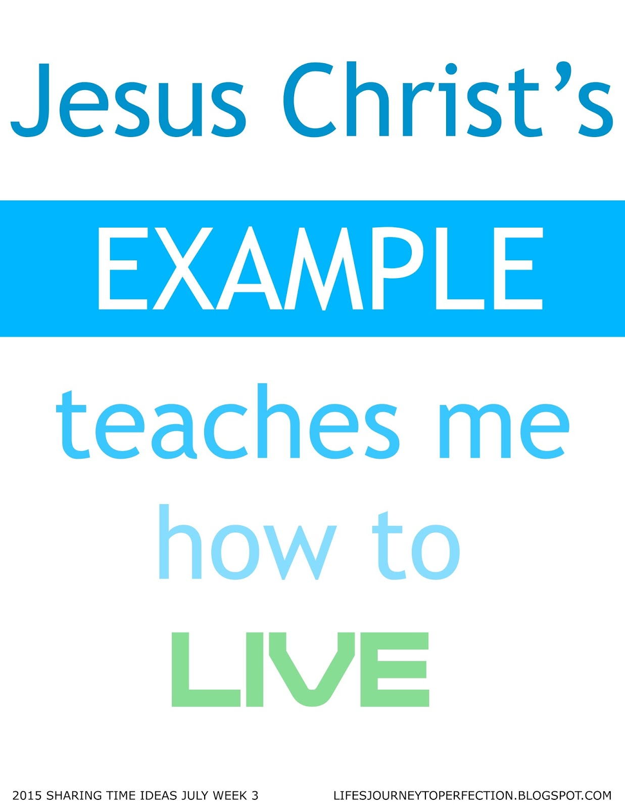 Sharing Time Ideas For July 2015 Week 2 Jesus Christ Went About . 2015 ...