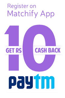 Register at Matchify app and get Rs.10 free Paytm cashback + Rs.10 on each referal : BuyToEarn