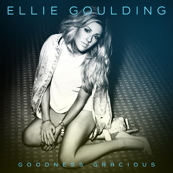 Ellie Goulding - Goodness Gracious - Single Cover