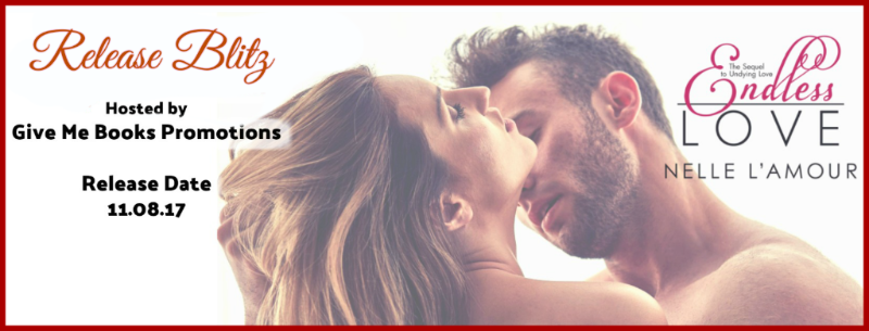 Endless Love Release Blitz