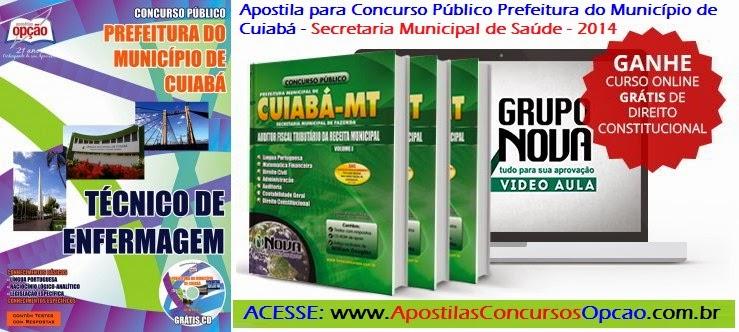 Apostila Concurso Público Prefeitura de Cuiabá/MT - (SMS) 2014