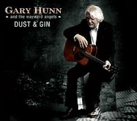 Gary Hunn & the Wayward Angels: Dust & Gin (2011)