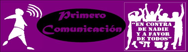 PRIMERO COMUNICACIÓN