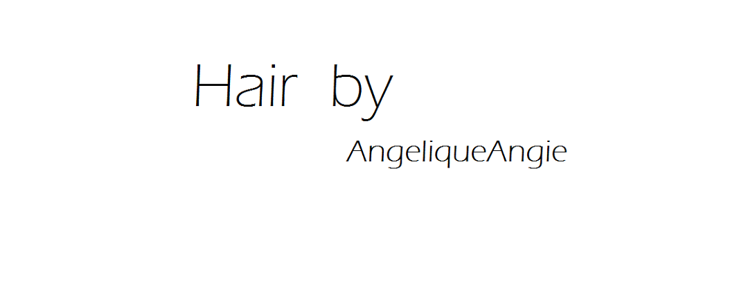 Hair by AngeliqueAngie