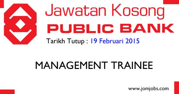 Jawatan Kosong Public Bank Management Trainee 2015