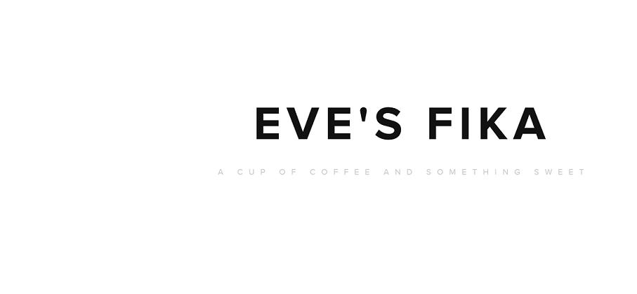 Eve's fika