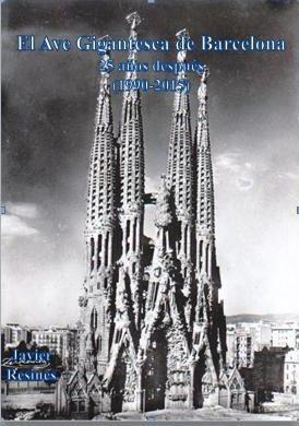 El Ave Gigantesca de Barcelona, de Javier Resines