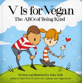 vegan+book, vegan+kids, introduction+to+veganism, V+is+for+vegan, Ruby+Roth
