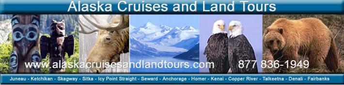 Alaska Cruises and Land Tours