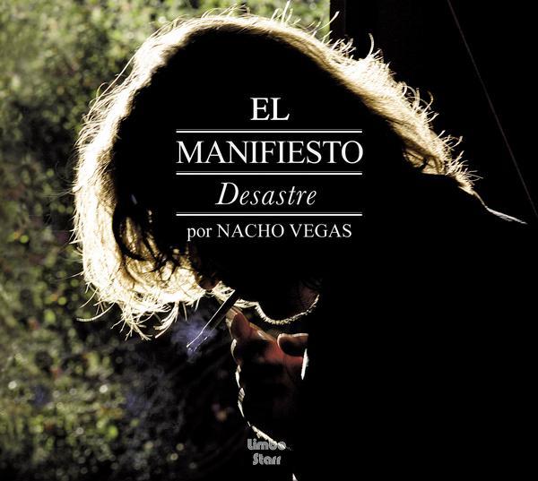 elmanifiestodesastre - Nacho Vegas - El Manifiesto Desastre 2008-(Uptobox) (MP3)