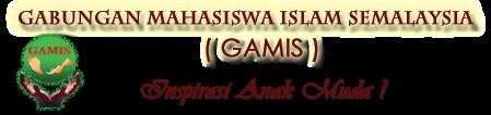 GABUNGAN MAHASISWA ISLAM SEMALAYSIA (GAMIS) PERLIS