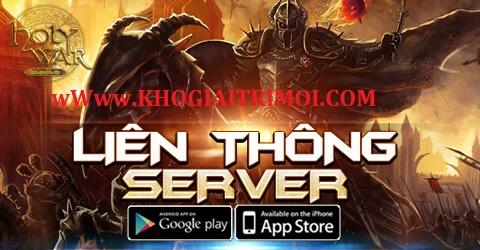 Game Holy War tiến hành Liên Thông Server S22, S25
