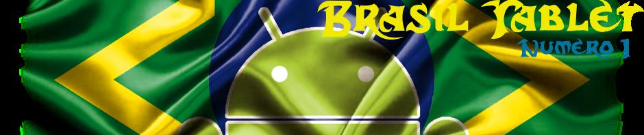Brasil Tablet - Número 1 - Tablet Brasil - Tablet Brasil - Ipad - Xoom - Froyo - OFERTA