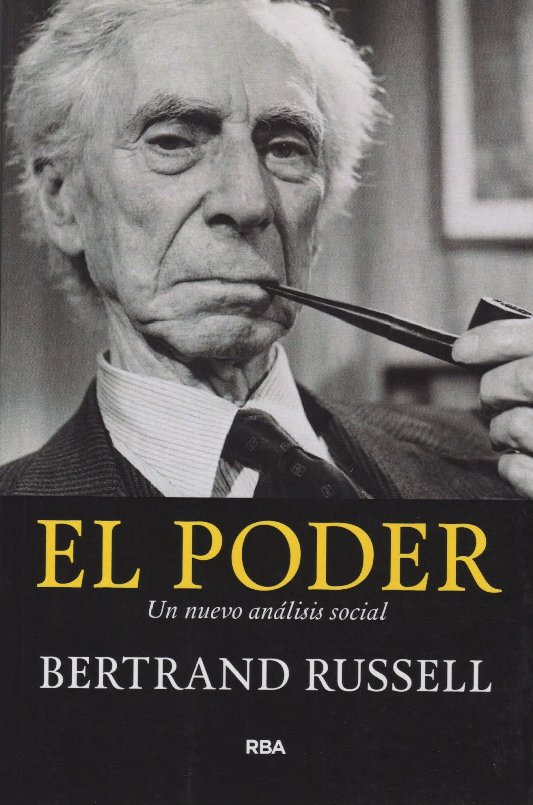 Bertrand Russell (El poder) Un nuevo análisis social