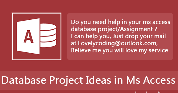 Microsoft (MS) Access Database Project Ideas | Programming ...