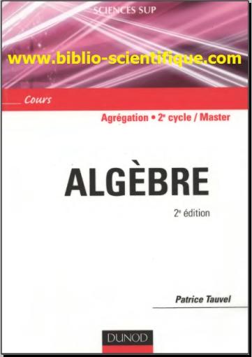 Livre pdf gratuits Algèbre - Agrégation, Licence 3e année, Master - Patrice Tauvel