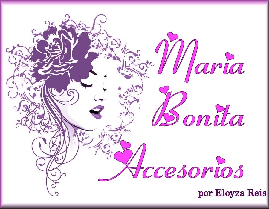 Maria Bonita Accesorios by Eloyza Reis