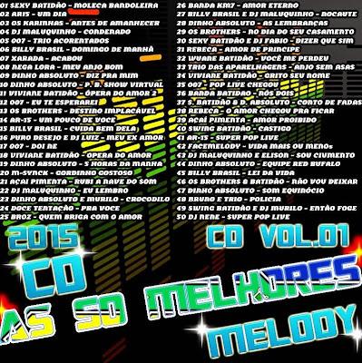 CD AS 50 MELHORES DO MELODY 2015 VOL.01  22/02/2015