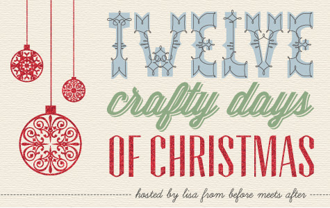Twelve Crafty Days of Christmas
