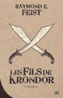 Les Fils de Krondor - Raymond E. Feist - Bragelonne