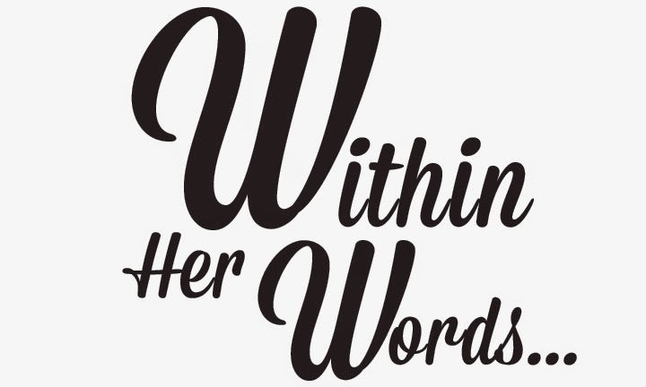 Within Her Words