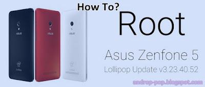 Cara Root Asus Zenfone 5 Lollipop Tanpa Ribet