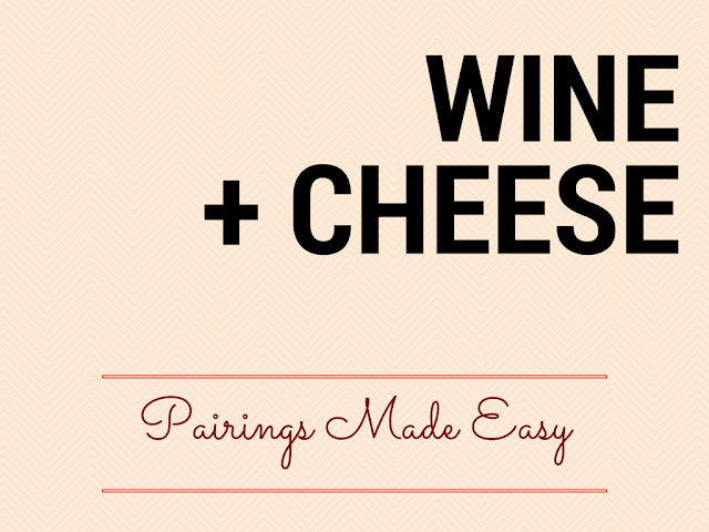 How to Pair Cheese and Wine