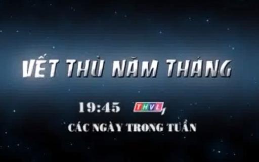 Vết Thù Năm Tháng Kênh Thvl1 - Vet Thu Nam Thang