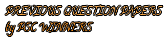 PSC PREVIOUS QUESTION PAPERS