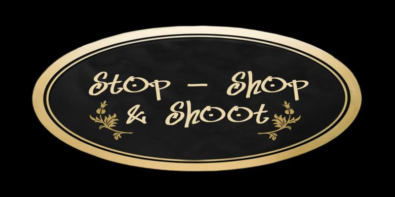 STOP SHOP & SHOOT