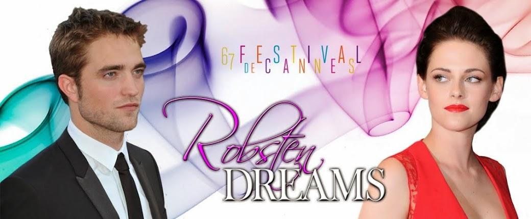 Robsten Dreams