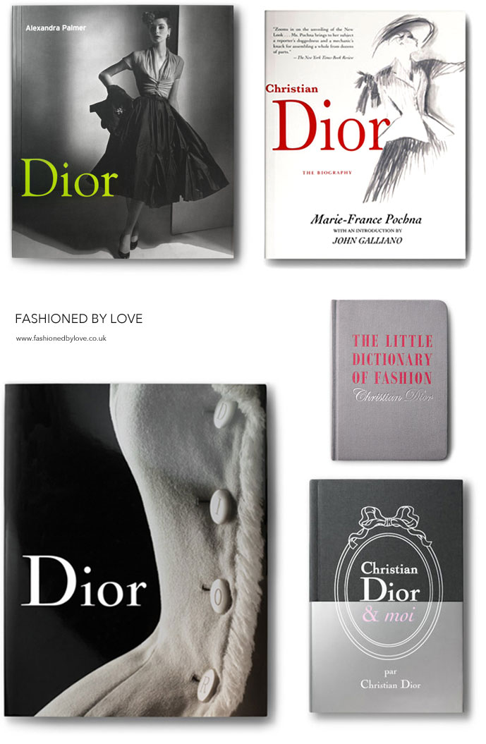 Dior library: Christian Dior et moi | Dior by Dior, Dior by Alexandra Palmer, The Little Dictionary of Fashion: A Guide to Dress Sense for Every Woman, Christian Dior: The Biography, Dior by Farid Chenoune, Christian Dior - The Man Behind The Myth via fashioned by love