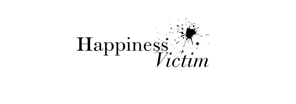 happiness victim