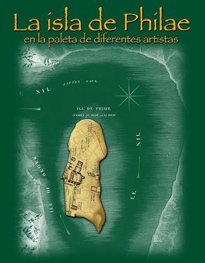 3 - LA ISLA DE PHILAE en la paleta de diferentes artistas