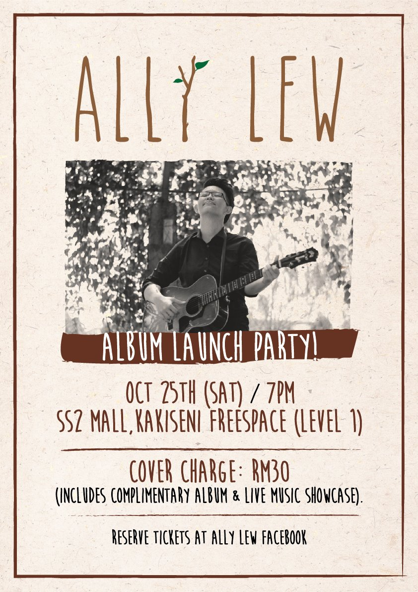 ALLY LEW Album Launch Party @ SS2 Mall, Kakiseni Freespace | Oct 25, 7pm