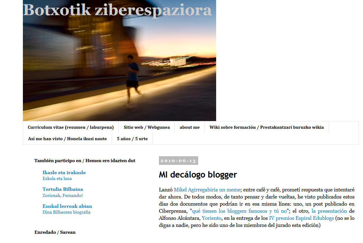 http://imurua-botxotik.blogspot.com.es/2010/06/mi-decalogo-blogger.html