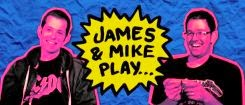 James & Mike Play