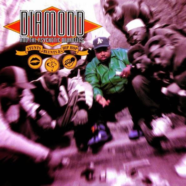 Diamond and the Psychotic Neurotics - Stunts, Blunts, & Hip Hop Cover
