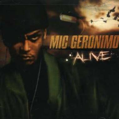 Mic Geronimo – Alive (2007) (320 kbps)