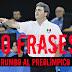10 Frases de Sergio Valdeolmillos rumbo al PreOlímpico 2015