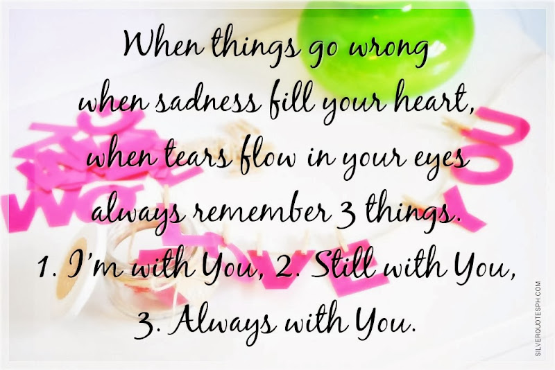 When Things Go Wrong, Picture Quotes, Love Quotes, Sad Quotes, Sweet Quotes, Birthday Quotes, Friendship Quotes, Inspirational Quotes, Tagalog Quotes