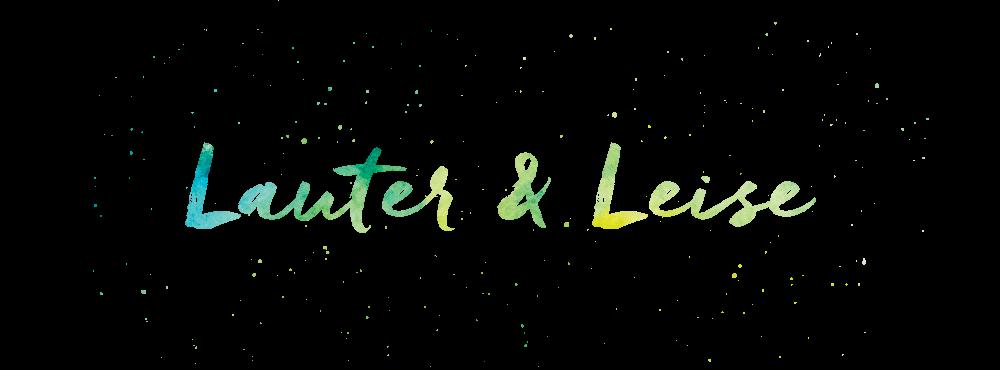 Lauter&Leise