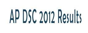 ap dsc 2012 results