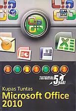 toko buku rahma: buku TUTORIAL 5 HARI KUPAS TUNTAS MICROSOFT OFFICE 2010, pengarang wahana komputer, penerbit andi