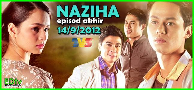 Episod Akhir Drama Naziha TV3