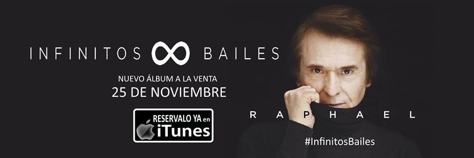 "Raphael ""Infinitos Bailes"""