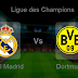 Pronostic Real Madrid - Dortmund : Ligue des Champions
