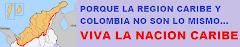 PORQUE COLOMBIA Y REGION CARIBE NO SON LO MISMO